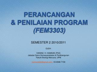 PERANCANGAN  & PENILAIAN PROGRAM (FEM3303)