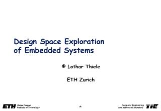 Design Space Exploration of Embedded Systems