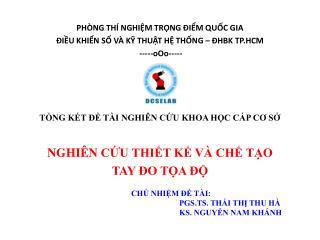 PHÒNG  THÍ NGHIỆM TRỌNG ĐIỂM QUỐC GIA  ĐIỀU  KHIỂN SỐ VÀ  KỸ THUẬT  HỆ THỐNG – ĐHBK TP.HCM