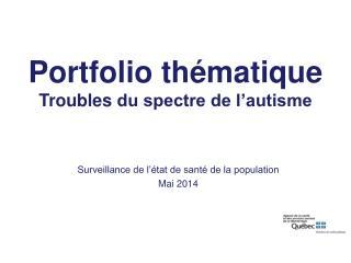 Surveillance de l'état de santé de la population Mai 2014