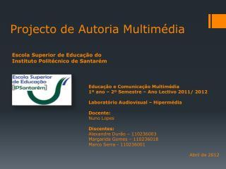 Projecto de Autoria Multimédia