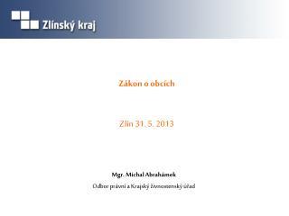 Z ákon o obcích Zlín 31. 5. 2013