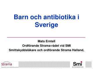 Barn och antibiotika i Sverige