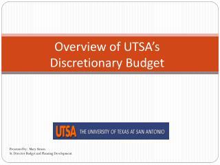 Overview of UTSA's  Discretionary Budget