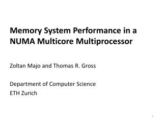 Memory System Performance in a NUMA  Multicore  Multiprocessor