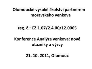 Olomoucké vysoké školství partnerem moravského venkova