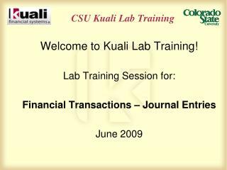 CSU  Kuali Lab Training