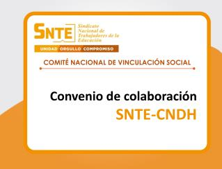 Convenio de colaboración SNTE-CNDH