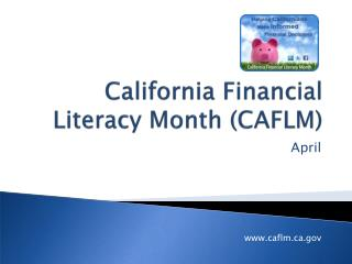California Financial Literacy Month (CAFLM)