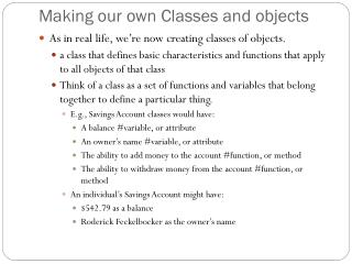 Making our own Classes and objects