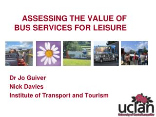 ASSESSING THE VALUE OF BUS SERVICES FOR LEISURE