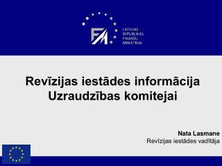Revīzijas iestādes informācija Uzraudzības komitejai