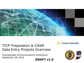 TICP Preparation & CASM  Data Entry Projects Overview