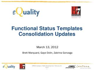 Functional Status Templates Consolidation Updates