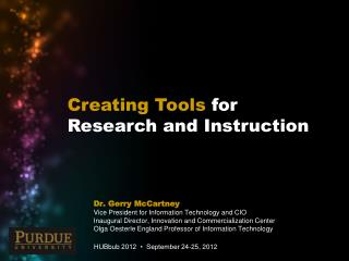 Creating Tools  for  Research and Instruction