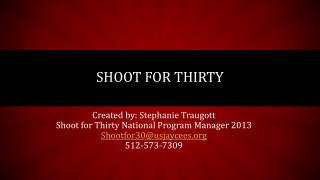 Shoot for Thirty