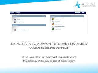 USING DATA TO SUPPORT STUDENT LEARNING ( COGNOS Student Data Warehouse)