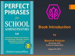 Book Introduction b y Montree Polyium Associate Dean School of Liberal Arts August  23,  2013