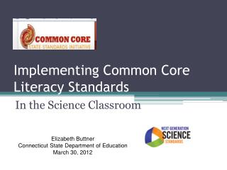 Implementing Common Core  Literacy Standards