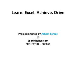 Learn. Excel. Achieve. Drive