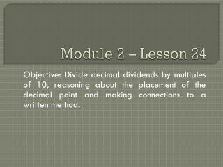 Module 2 – Lesson 24