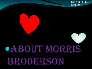 About Morris Broderson