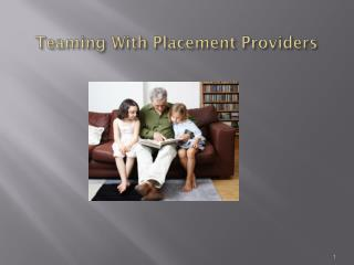 Teaming With Placement Providers