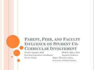 Parent, Peer, and Faculty Influence on Student Co-Curricular Involvement