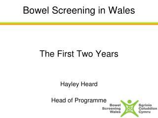 Bowel Screening in Wales