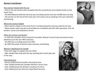 Woman�s  Contribution How woman helped with the war