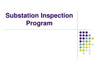 Substation Inspection Program