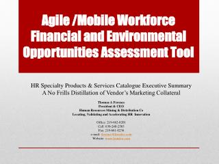 Agile /Mobile Workforce Financial and Environmental Opportunities Assessment Tool