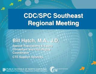 CDC/SPC Southeast Regional Meeting