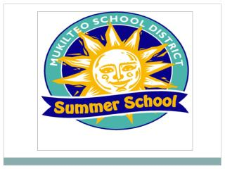 What is Summer School?