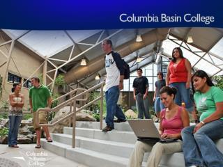 Cheryl Holden Director of High School Programs Running Start 509•542•5507 columbiabasin