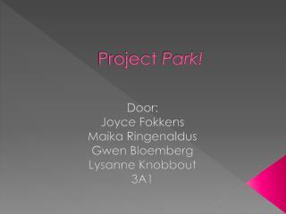 Project  Park!