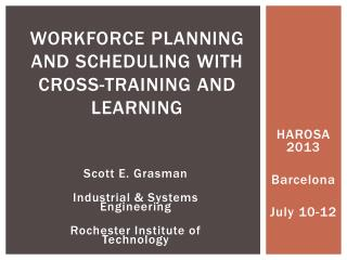 Workforce Planning  and Scheduling with Cross-Training and  Learning