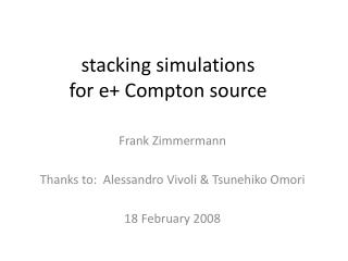 s tacking simulations for e+ Compton source