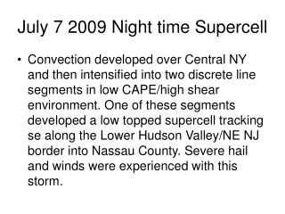 July 7 2009 Night time Supercell