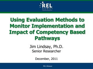 Using Evaluation Methods to Monitor Implementation and Impact of Competency Based Pathways