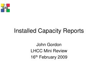 Installed Capacity Reports