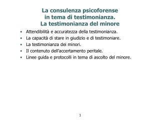 La  consulenza psicoforense in  tema  di  testimonianza .  La  testimonianza  del  minore