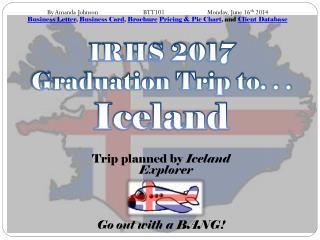 IRHS 2017  Graduation Trip to. . . Iceland