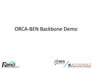 ORCA-BEN Backbone Demo