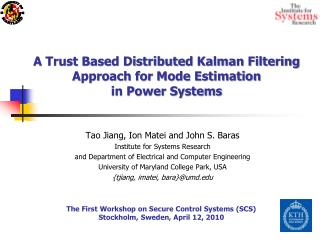 Tao Jiang, Ion Matei and John S. Baras Institute for Systems Research