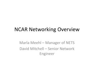 NCAR Networking Overview