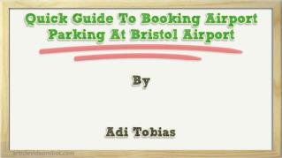 ppt 6606 Quick Guide To Booking Airport Parking At Bristol Airport