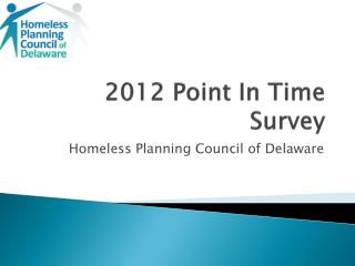 2012 Point In Time Survey