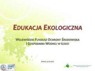 Edukacja Ekologiczna