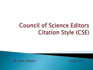 Council of Science Editors Citation Style (CSE)